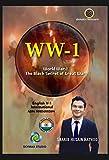 WW-1: World War-1:The Black Secret of Great War (WW-1 -SR English V) (English Edition)