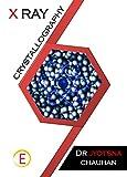 X Ray Crystallography (English Edition)