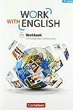 Work with English - 5th edition - Allgemeine Ausgabe - A2-B1+: Workbook - Mit Lösungsbeileg