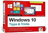 Windows 10: Schritt für Schritt erklärt. Alles auf einen Blick, komplett in Farbe. Aktuell inkl. Up