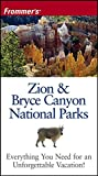 Frommer's Zion & Bryce Canyon National Park