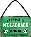 Blechschilder HIER WOHNT EIN M'GLADBACH Fan Hängeschild für Fußball Begeisterte Deko Artikel Schild Geschenkidee 18x12