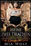 Meine zwei Drachen: Ein Ménage à trois Liebesroman (Wüstenwandler im Doppelpack, Band 3)