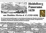 Matthäus Merian Heidelberg Panorama 1620 (Wandkalender 2022 DIN A4 quer)