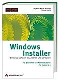 Windows Installer, inkl.Version 3.1, Das Handbuch für Entwickler und Administratoren, m. CD-ROM