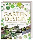 Gartendesign – Die große Enzyklopädie: Planen und G