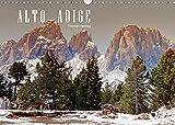 ALTO ADIGE (Wandkalender 2022 DIN A3 quer)