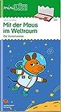 miniLÜK-Übungshefte: miniLÜK: Kindergarten/Vorschule: Mit der Maus im Weltraum (miniLÜK-Übungshefte: Kindergarten)