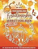 Fensterbilder Kreidemarker Vorlagen Herbst: Halloween, Eulen, Pilze, Wald etc. / wiederverwendbare, abwechslungsreiche Kreidestift Vorlagen im XXL-A4 ... bemalen mit dem abwischbaren Kreidestift!