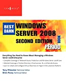 The Best Damn Windows Server 2008 Book