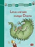 Erst ich ein Stück, dann du - Linus und sein mutiger Drache: Zwei Geschichten in einem Band: Ein Drachenfreund für Linus / Linus und der ... (Erst ich ein Stück... Sammelbände, Band 11)