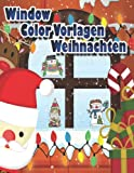 Window Color Vorlagen Weihnachten: 188 Gestaltete und Abwechslungsreiche Weihnachtsmotive für Mädchen und Jungen. Malen Schablonen Weihnachtsfensterbilder Kinder ab 5 Jahren und Erw