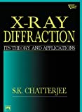 X-ray Diffraction: Its Theory and Applications, 2nd ed. (English Edition)