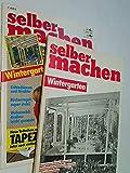 selber machen 1985 Nr. 4 Wintergarten, mit Bauplan , -anleitung, 25.3.1985, Z