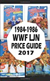 1984-1986 WWF LJN WRESLTING FIGURE PRICE GUIDE