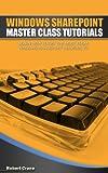 Windows SharePoint Master Class:Tutorials (English Edition)