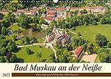 Bad Muskau an der Neiße (Wandkalender 2022 DIN A3 quer)