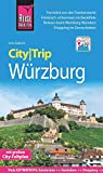 Reise Know-How CityTrip Würzburg: Reiseführer mit Stadtplan und kostenloser Web-App