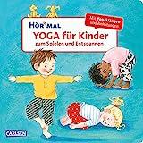 Hör mal (Soundbuch): Yoga für Kinder zum Spielen und Entspannen: Entspannungsübungen mit Musik und Sounds für Kinder ab 2 J
