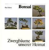 Bonsai. Zwergbäume unserer H