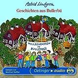 Geschichten aus Bullerbü: Ungekürzte Lesung (Wir Kinder aus Bullerbü)