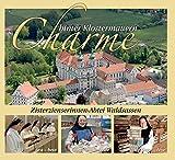 Charme hinter Klostermauern: Zisterzienserinnen-Abtei W
